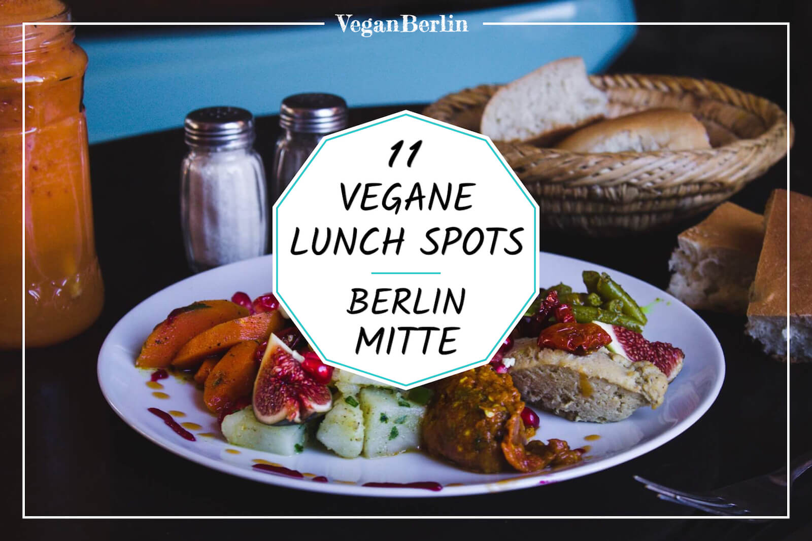 Vegane Lunch Restaurants in Berlin Mitte