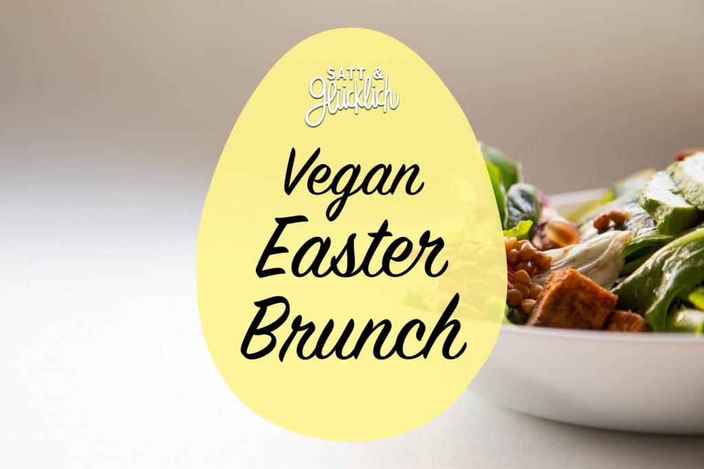 Vegan Easter brunch - Satt & Glücklich