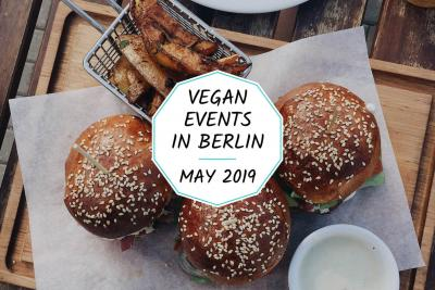 Vegan events in Berlin - May 2019
