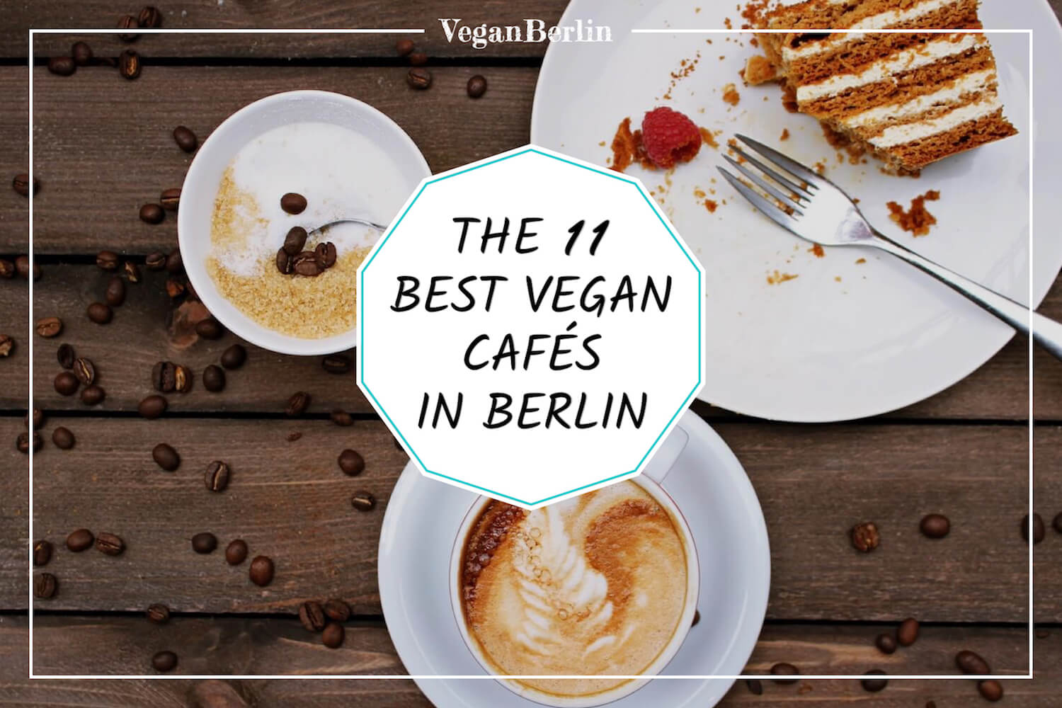 Best vegan Cafes in Berlin