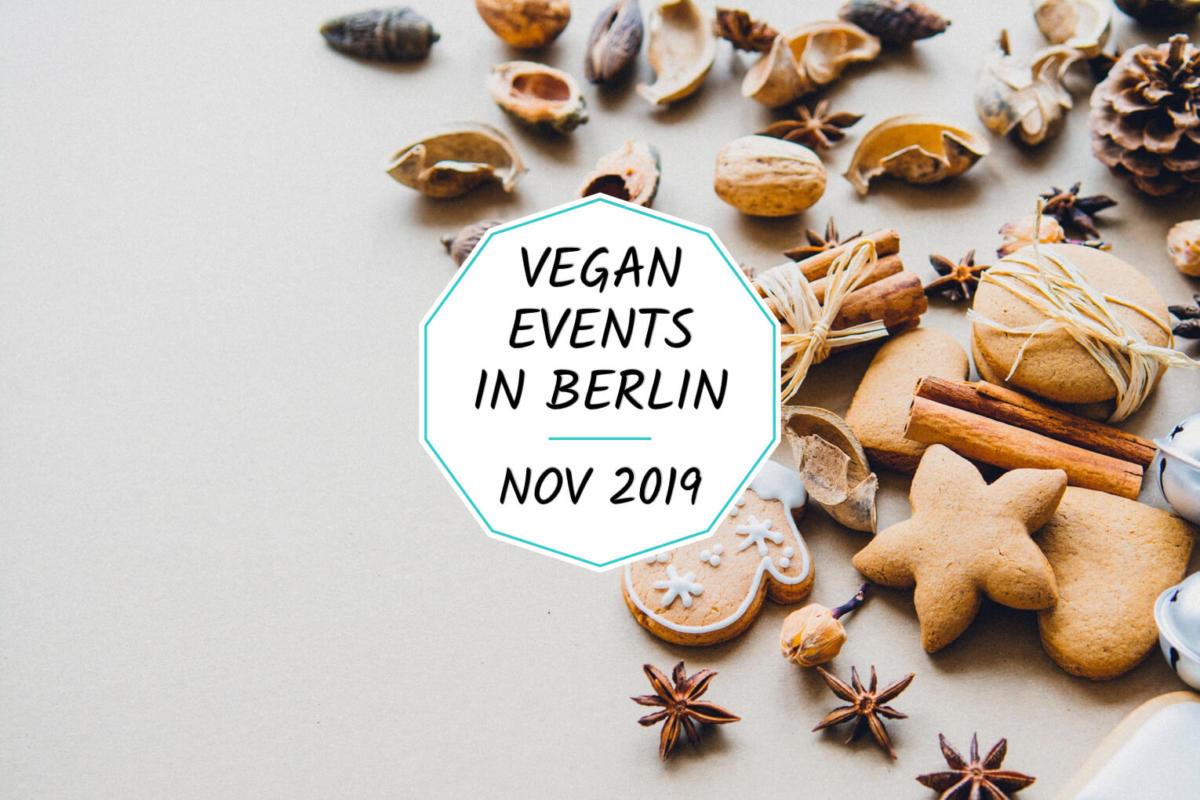 Veganevents in Berlin in November 2019 - a list
